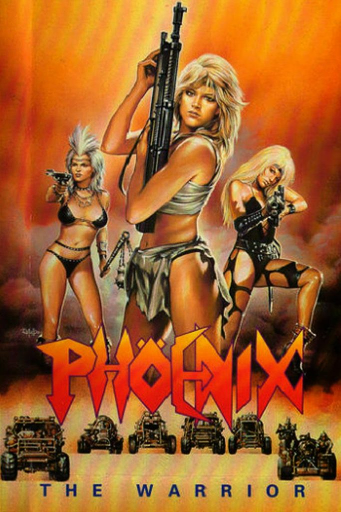 She Wolves of the Wasteland 683x1024 Phoenix: The Warrior (aka 'She Wolves of the Wasteland)